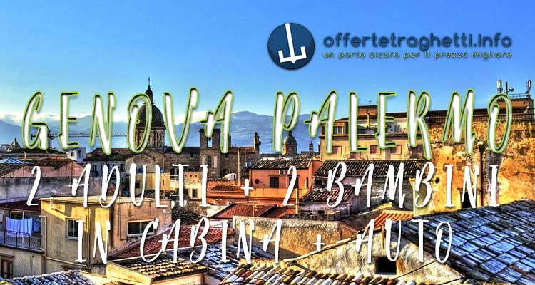 Offerte traghetti Genova Palermo GNV