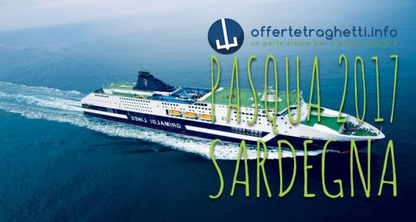 Offerta Sardegna Pasqua 2017 Grimaldi Lines